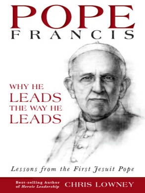 Pope Francis Why He Leads
